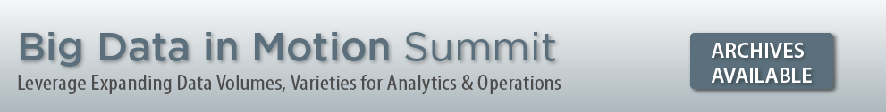 Big Data In Motion Summit